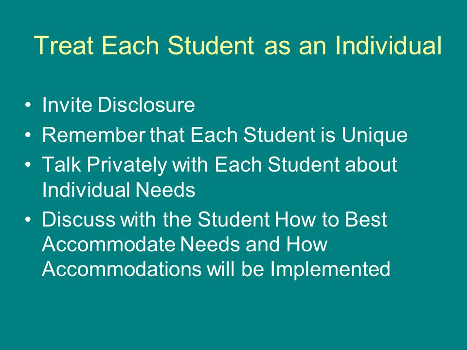 Build Your Support Team YOU know the essential requirements of the course The STUDENT knows his/her limitations, based upon disability Your DSO COUNSELOR knows the accommodations needed for access RESOURCES, both at the college and in the community, can provide supplemental support