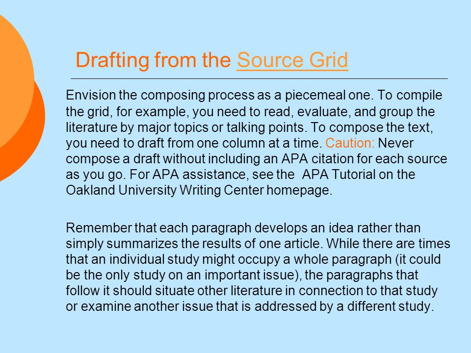 Drafting from the Source GridSource Grid Envision the composing process as a piecemeal one.