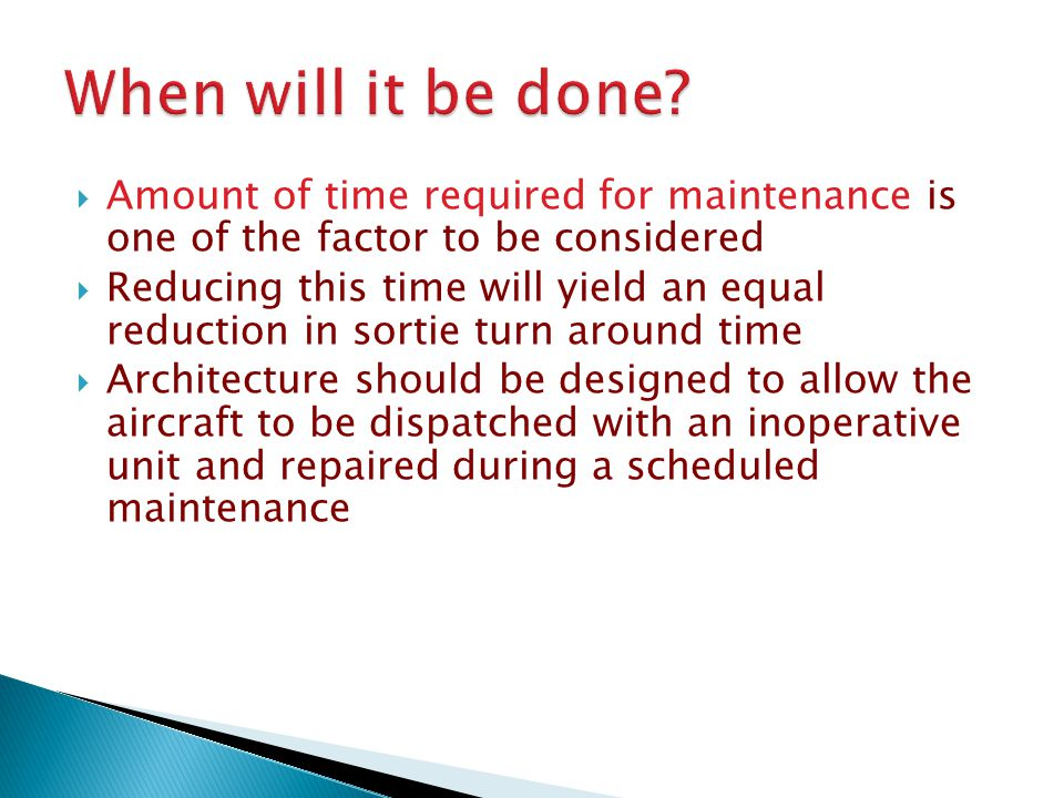  Skill level of maintenance personnel is a major consideration  This necessitates a straight forward design which can be easily understood with BITE