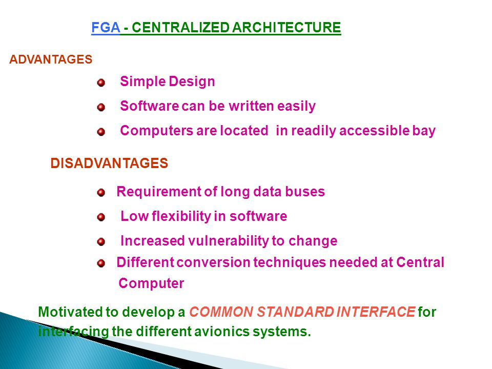 FGA - CENTRALIZED ARCHITECTURE Signal conditioning and computation take place in one or more computers in a LRU located in an avionics bay, with signa