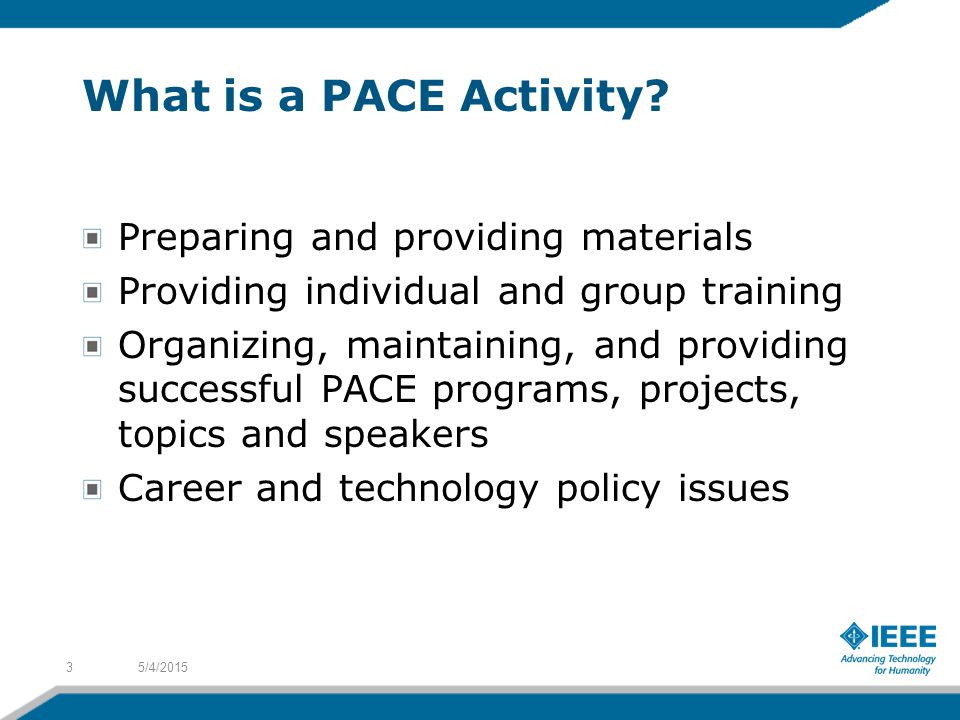 What is a PACE Activity.