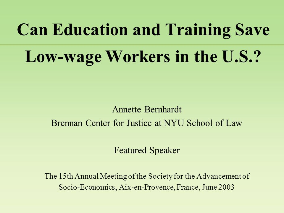 Can Education and Training Save Low-wage Workers in the U.S..