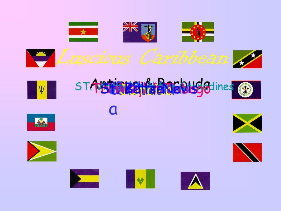 Luscious Caribbean Dominic a Montserrat Suriname Antigua & Barbuda BarbadosHaiti GuyanaThe Bahamas ST.