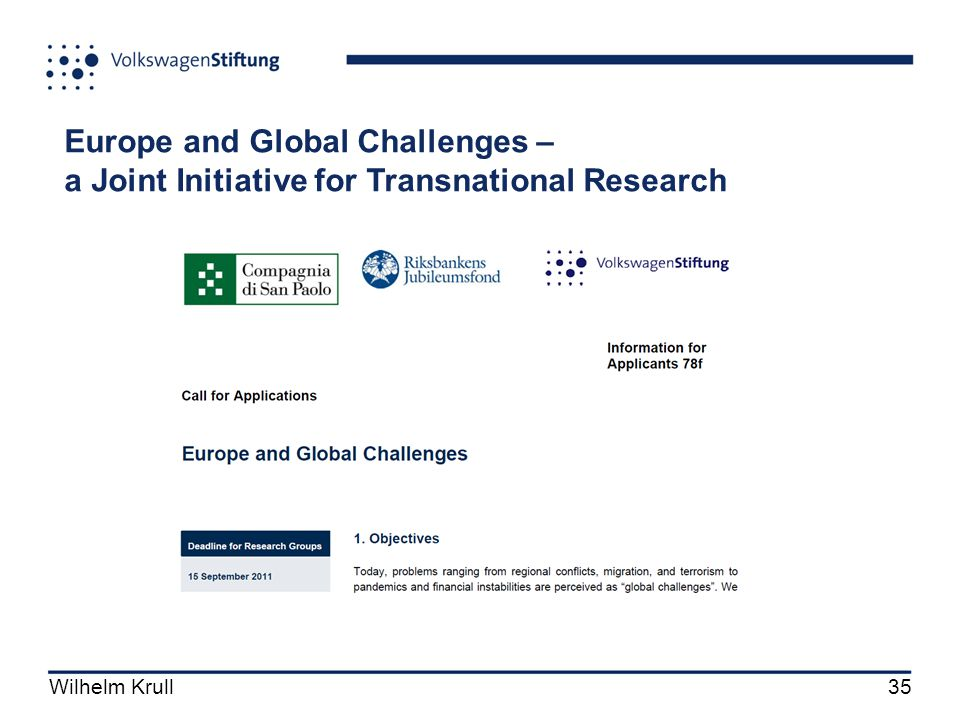 Wilhelm Krull35 Europe and Global Challenges – a Joint Initiative for Transnational Research