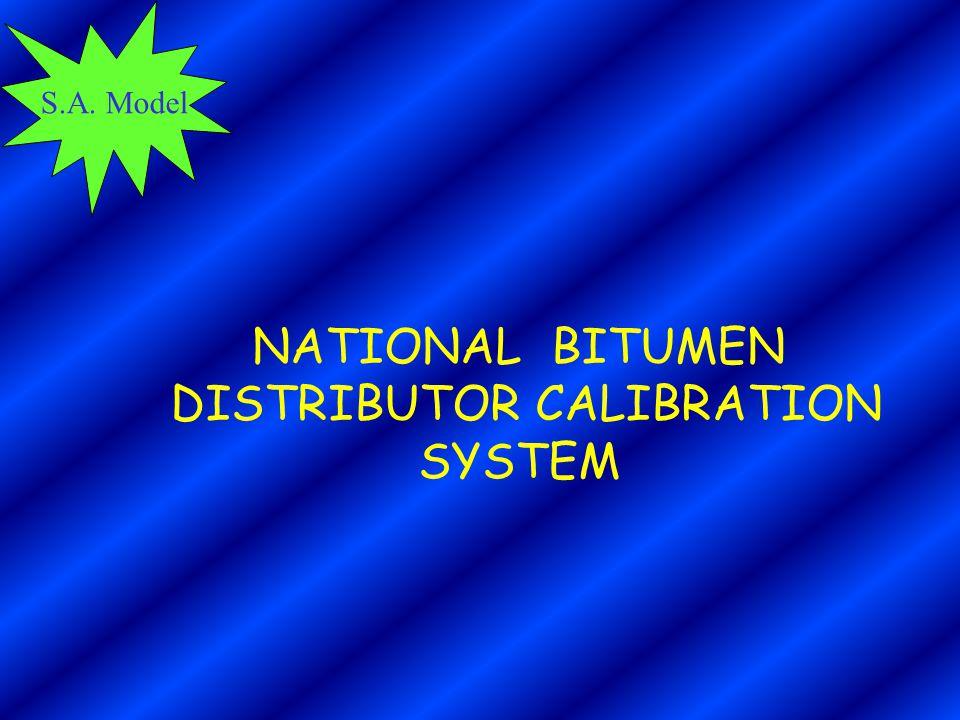 S.A. Model NATIONAL BITUMEN DISTRIBUTOR CALIBRATION SYSTEM