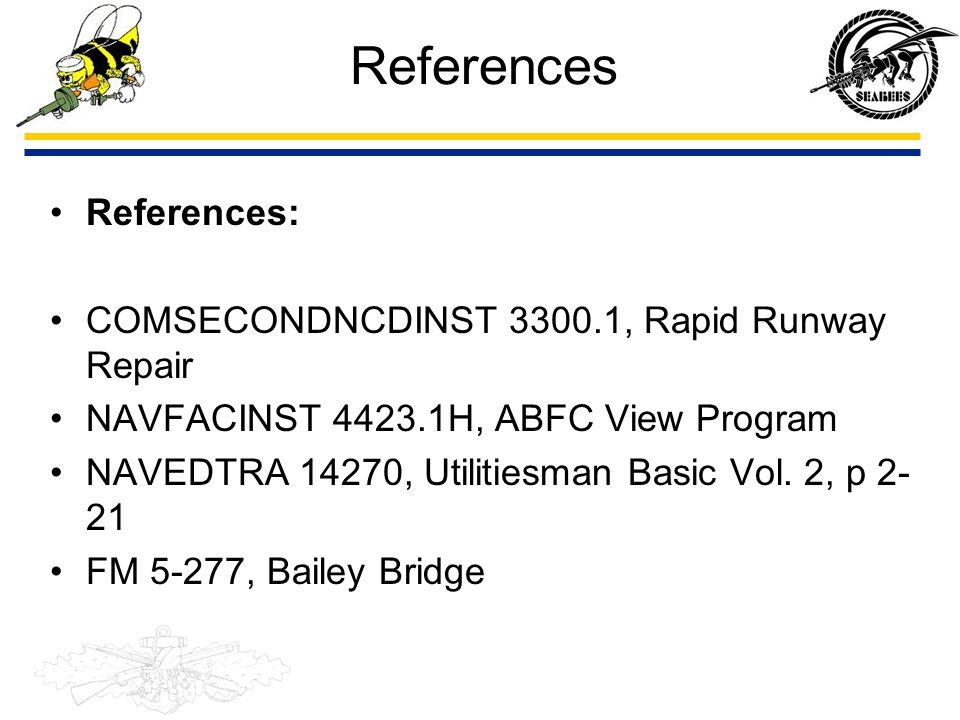 References TM-08876A-23/2, Medium Girder Bridge, Marine Corps AFMAN 10-219, Vol.