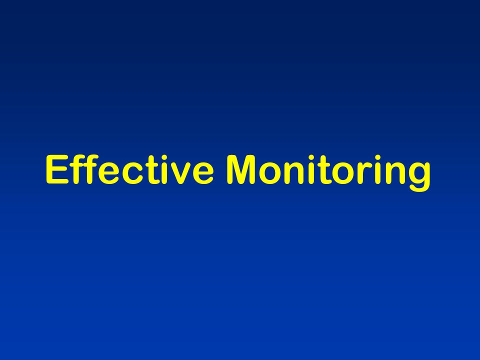 Effective Monitoring