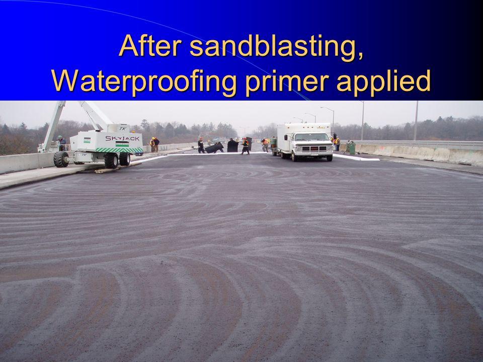 After sandblasting, Waterproofing primer applied