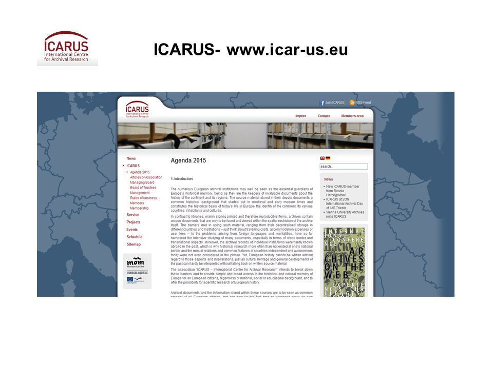 Association of 90 members from 17 countries situated in Wiena ICARUS work programme: 1.