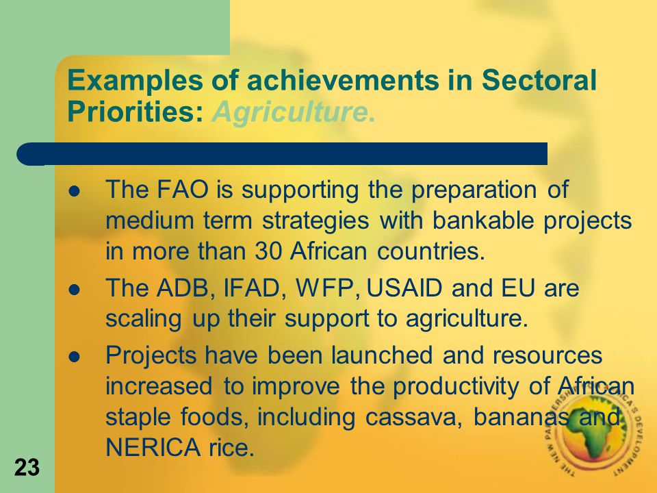 23 Examples of achievements in Sectoral Priorities: Agriculture.