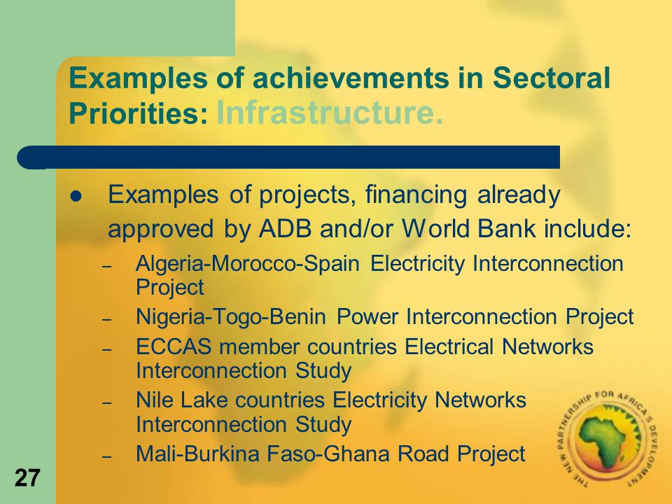 27 Examples of achievements in Sectoral Priorities: Infrastructure.