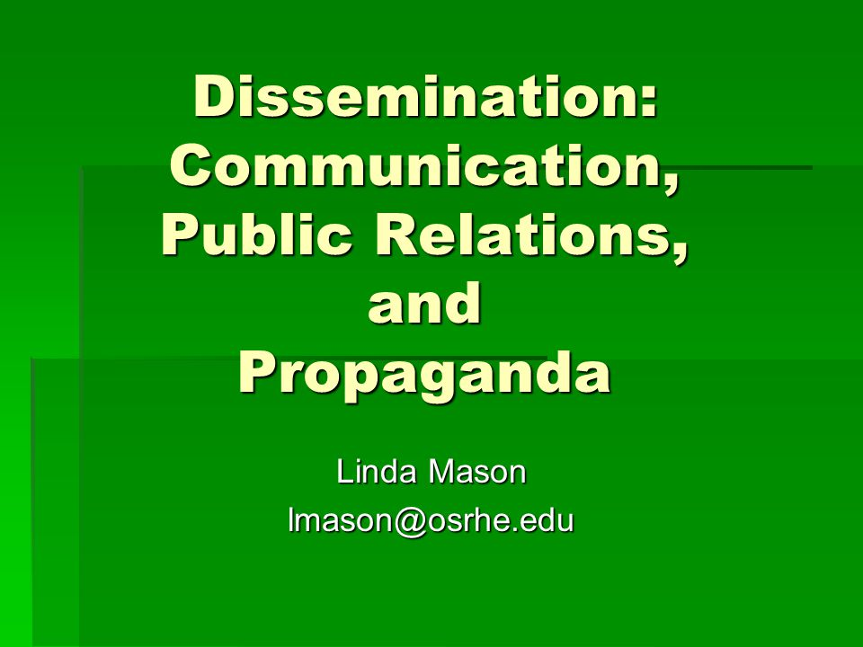 DISSEMINATION  Have fun  Enjoy  Share  Communicate  Bask in your successes  Celebrate successes with others  Educate your communities Remember, a success includes identifying a failure and providing insights for its remediation.