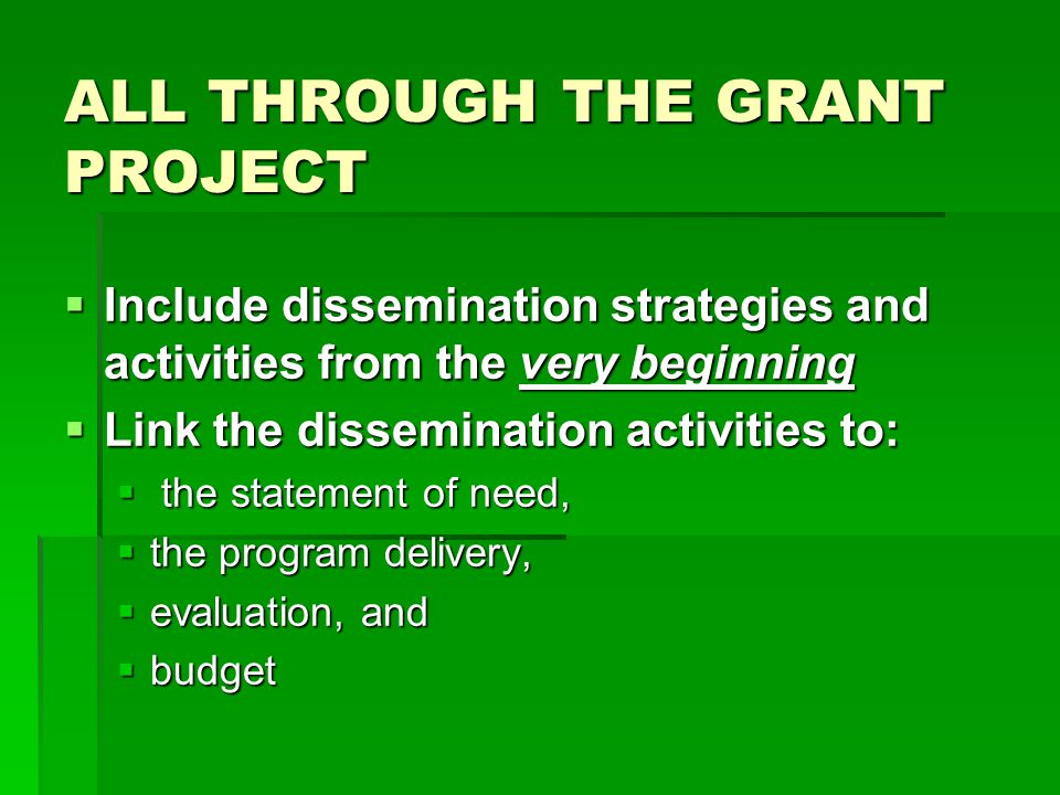 NARRATIVE  Include dissemination narrative in:  your program narrative,  evaluation plan, and  budget - 5-10% of the total budget amount
