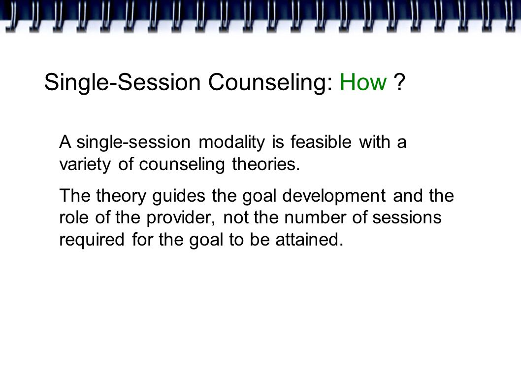 Single-Session Counseling: How .
