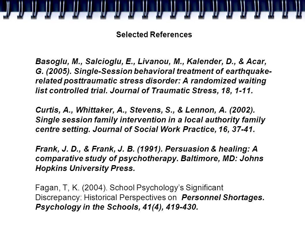 Selected References Basoglu, M., Salcioglu, E., Livanou, M., Kalender, D., & Acar, G.