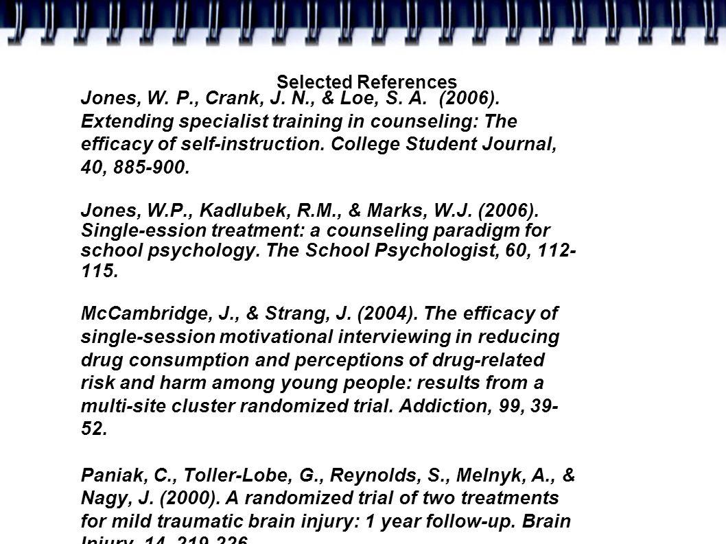 Selected References Jones, W. P., Crank, J. N., & Loe, S.