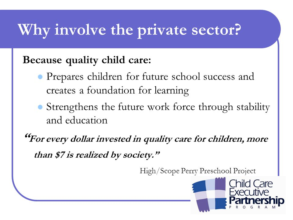Why involve the private sector.