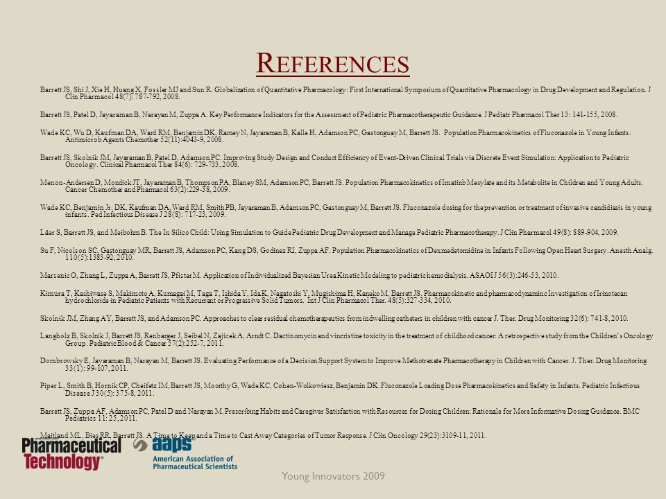 R EFERENCES Barrett JS, Shi J, Xie H, Huang X, Fossler MJ and Sun R.