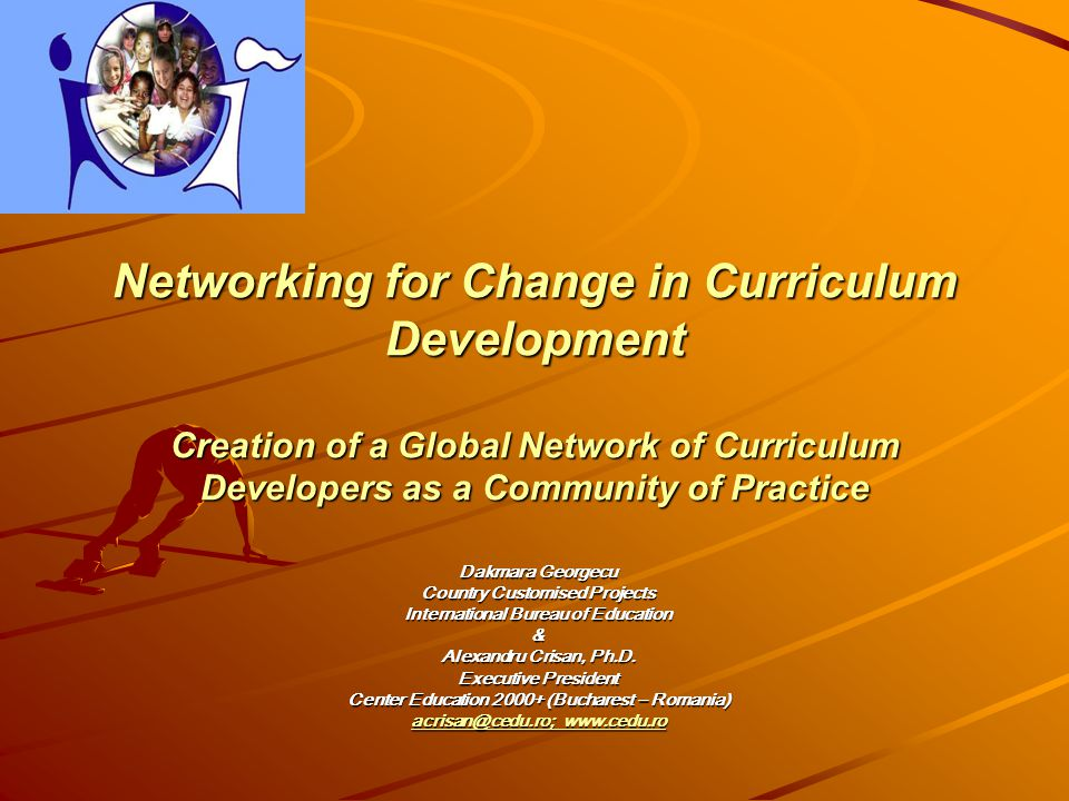 Preamble From 6th to 8th of July 2005 a Seminar organized by the UNESC0 – International Bureau of Education took place in Geneva 31 curriculum specialists from all over the world participated in it They agreed on creating a Global Network of Curriculum Developers as a Community of Practice The Community of Practice would facilitate the building up of dynamic relationships that enable members to learn from each other as well as the development of a shared repertoire of curriculum resources