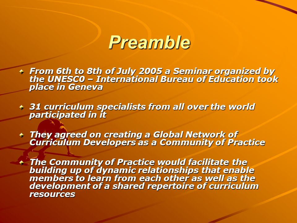 Preamble The aim of the GNCD-CP is to help improve curriculum changes worldwide that could lead to a better fulfillment of Education for All (EFA) goals This implies the progressive process of a shared thinking and doing based on the exchange of visions, experiences, documentation, research and technical cooperation at intra and inter regional levels
