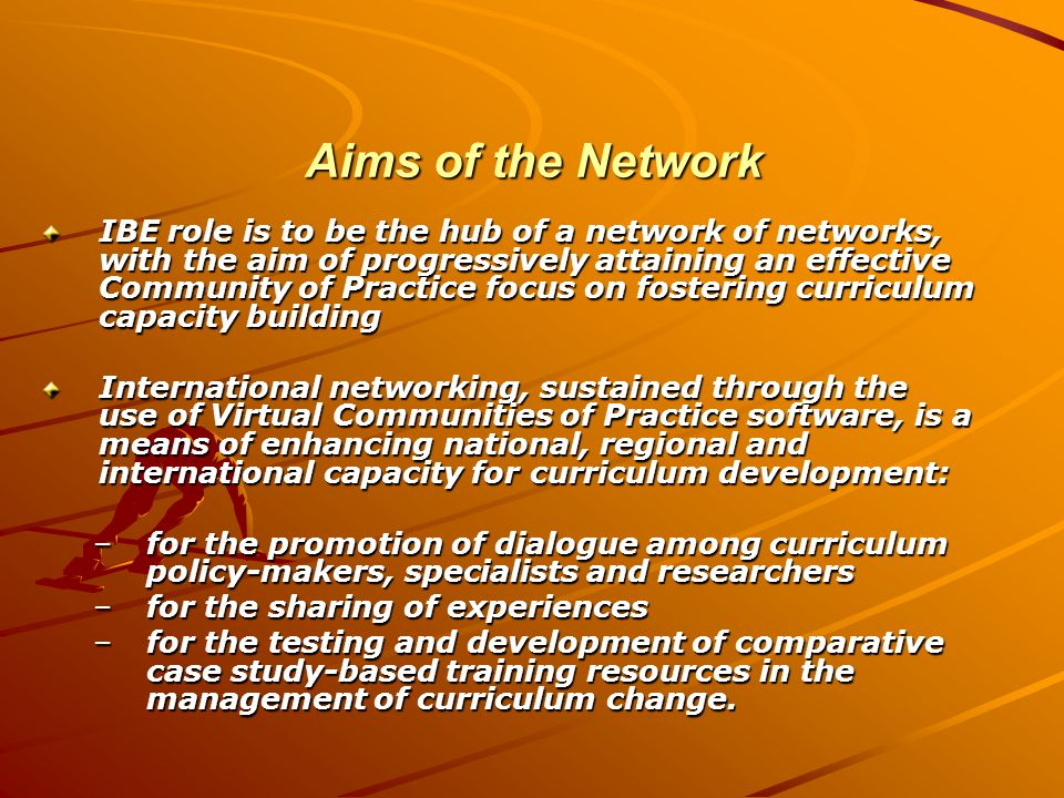 A Vision for the Network (1) A vision on Curriculum A vision on Capacity Building A vision on Community of Practice