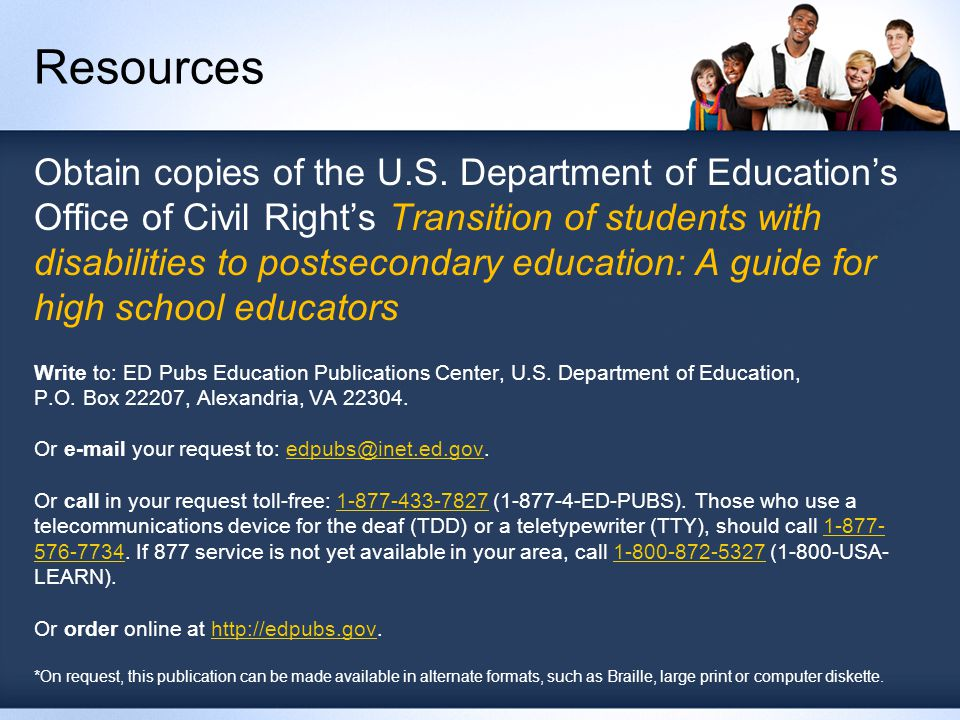 Obtain copies of the U.S. Department of Education's Office of Civil Right's Transition of students with disabilities to postsecondary education: A gui