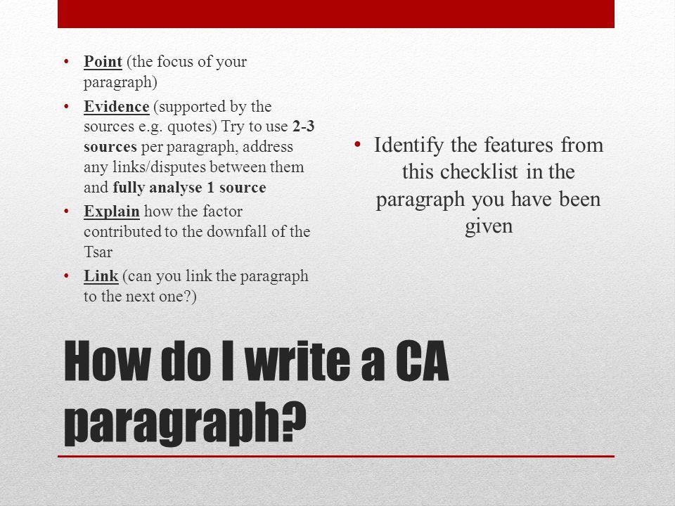 How do I write a CA paragraph.