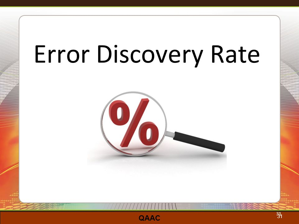 QAAC 31 Error Discovery Rate 31