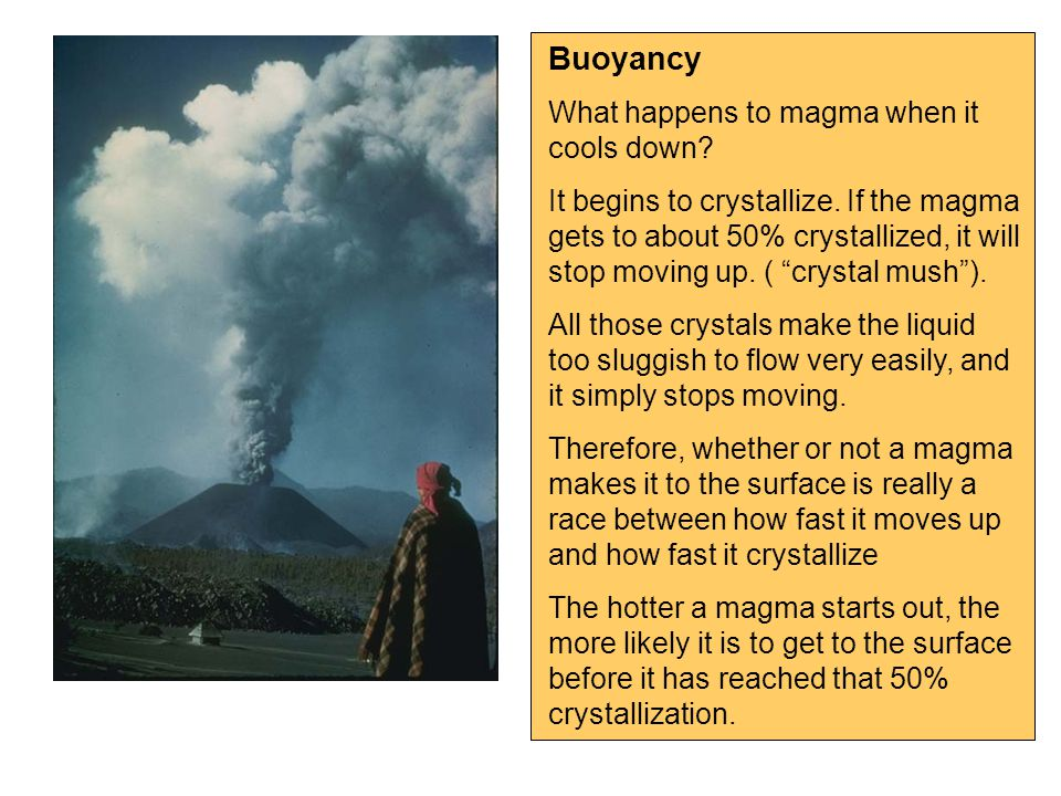 Buoyancy What happens to magma when it cools down.