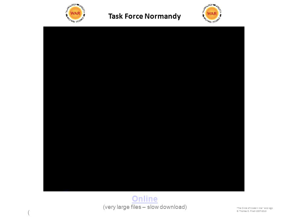 Task Force Normandy ©