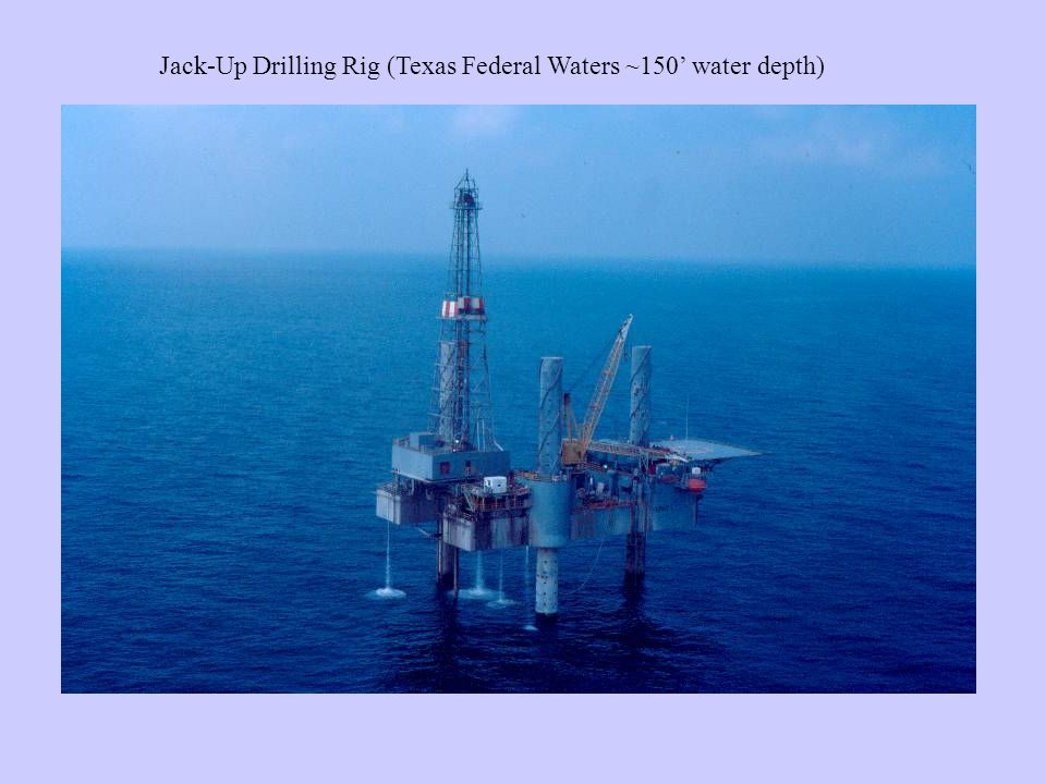 Jack-Up Drilling Rig (Texas Federal Waters ~150' water depth)