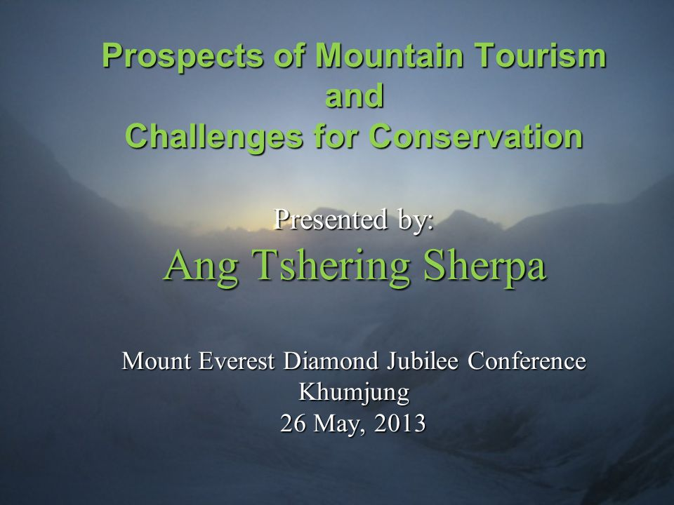 How can mountain tourism pave a positive way towards sustainable development in remote regions.