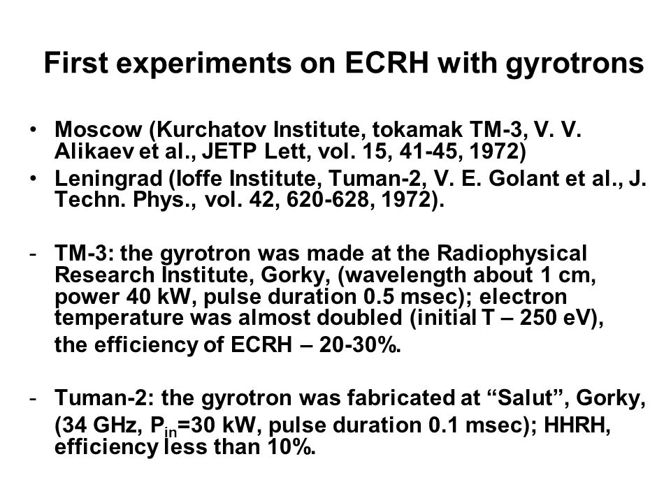 First experiments on ECRH with gyrotrons Moscow (Kurchatov Institute, tokamak TM-3, V.