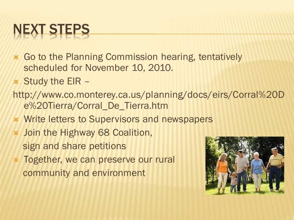  Go to the Planning Commission hearing, tentatively scheduled for November 10, 2010.