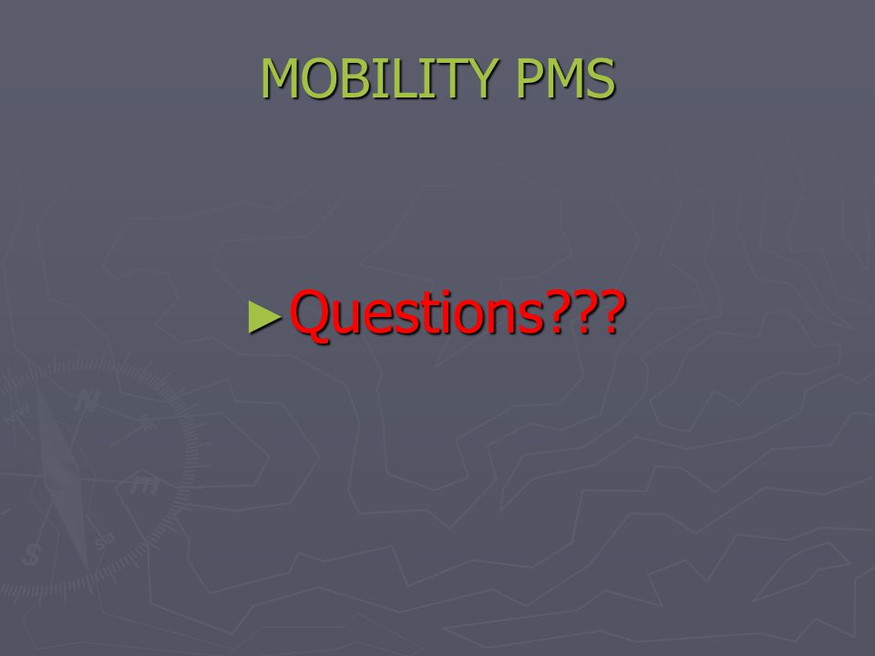 MOBILITY PMS ► Questions