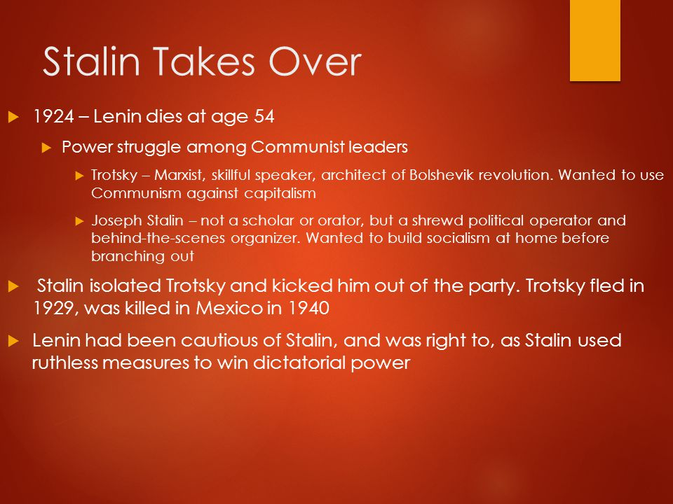 Recap:  [proletariat, soviet, Cheka, commissar]  Tsar abdicated  Lenin and the Bolsheviks  Russia did not have a large force of urban workers, so Marxism was adapted to fit them  Bolsheviks took over from the provisional government that was set up after the war  Lenin's NEP of 1921 helped restore the economy, including letting small business reopen for private profit  Stalin takes over after Lenin dies (uh-oh…)