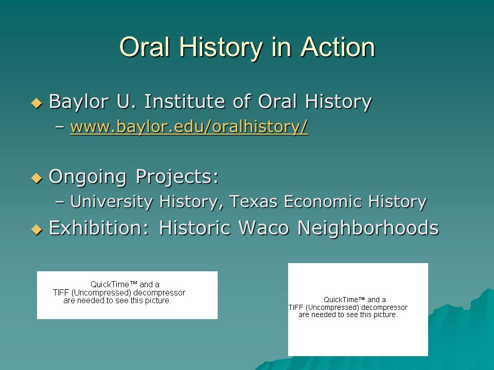 Oral History in Action  Baylor U.