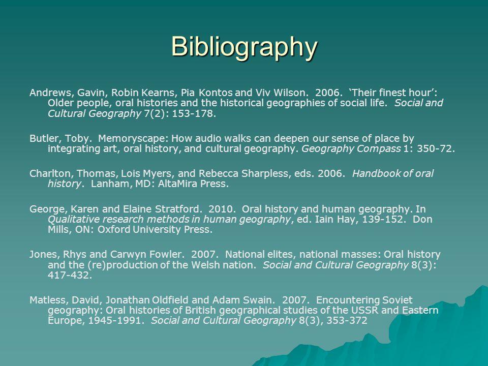 Bibliography Andrews, Gavin, Robin Kearns, Pia Kontos and Viv Wilson.