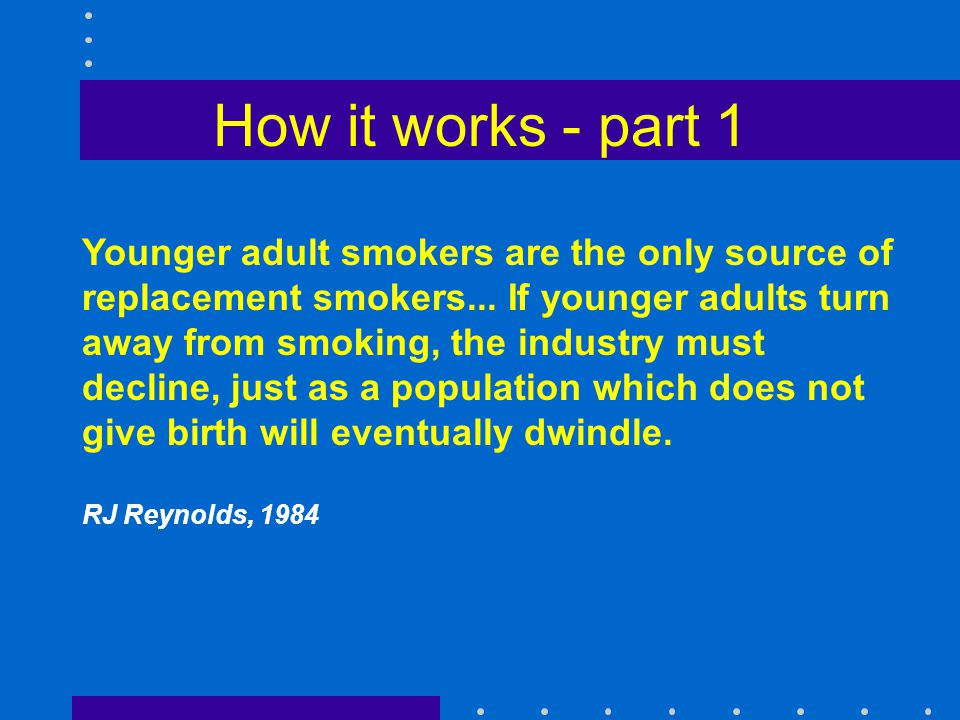 How it works - part 2 A cigarette for the beginner is a symbolic act.