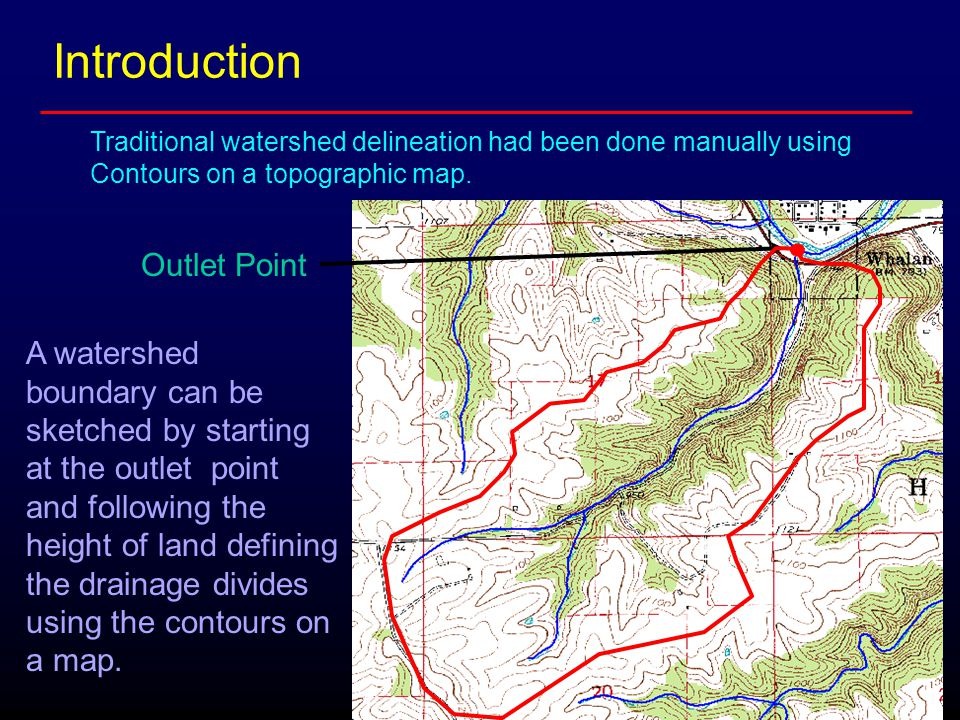 A watershed boundary can be sketched by starting at the outlet point and following the height of land defining the drainage divides using the contours on a map.