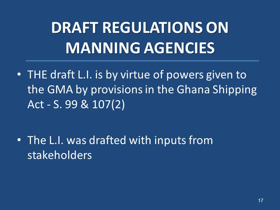 DRAFT REGULATIONS ON MANNING AGENCIES THE draft L.I.