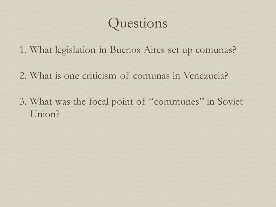 Questions 1.What legislation in Buenos Aires set up comunas.