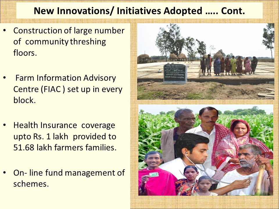 New Innovations/ Initiatives Adopted ….. Cont. Construction of large number of community threshing floors. Farm Information Advisory Centre (FIAC ) se