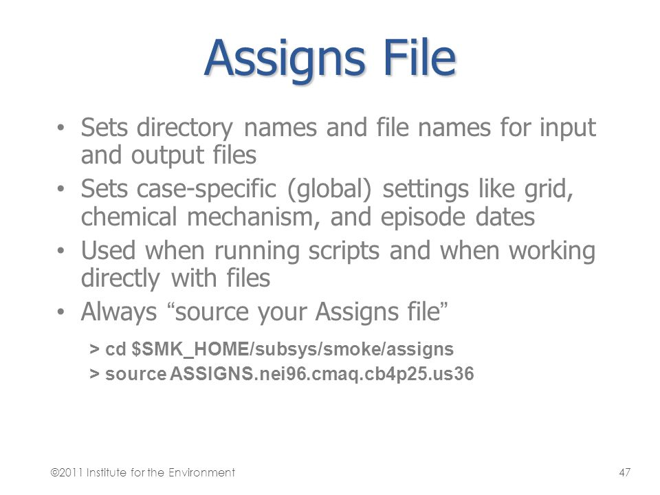 Assigns File Sets directory names and file names for input and output files Sets case-specific (global) settings like grid, chemical mechanism, and ep