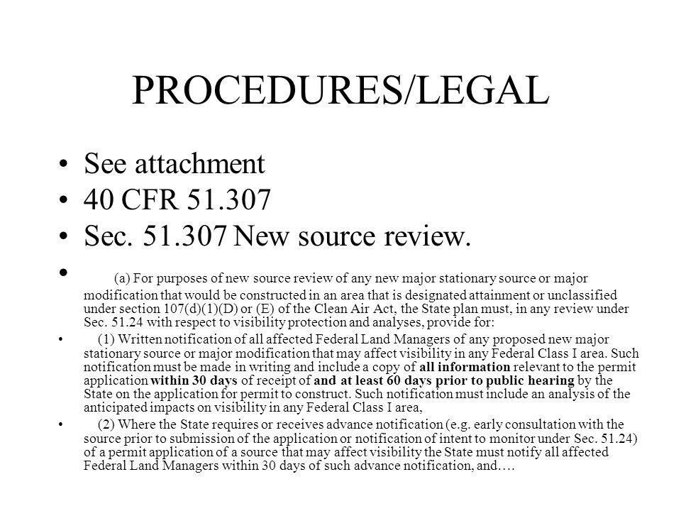 PROCEDURES/LEGAL See attachment 40 CFR 51.307 Sec.