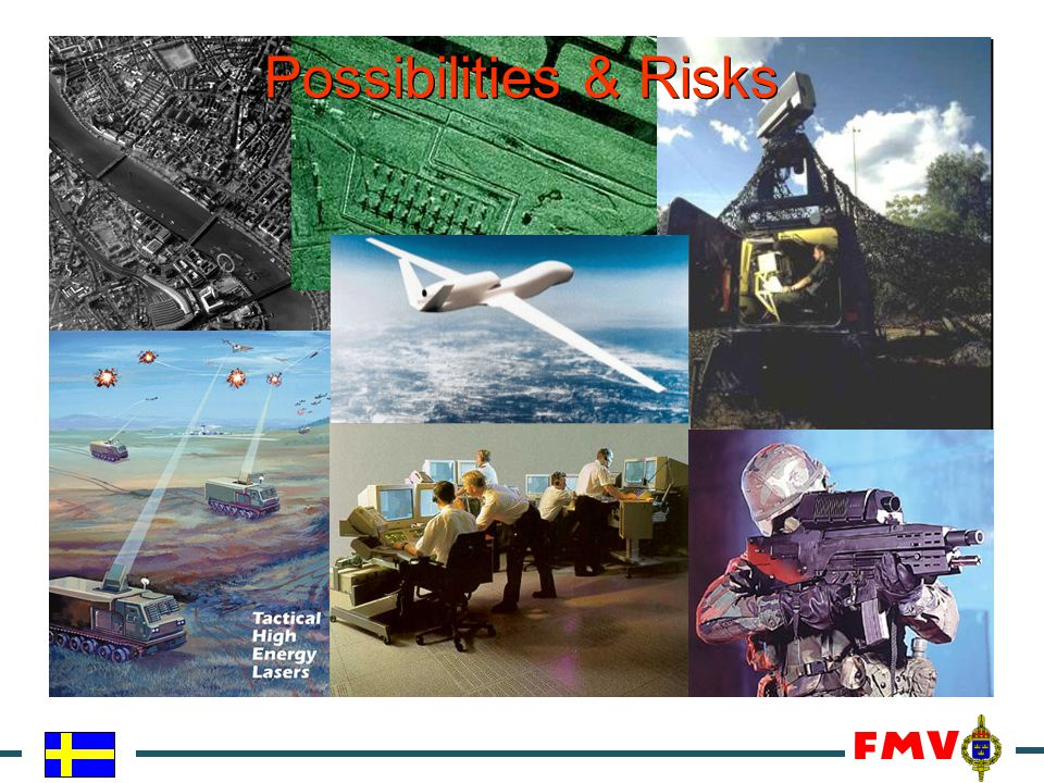 Possibilities & Risks