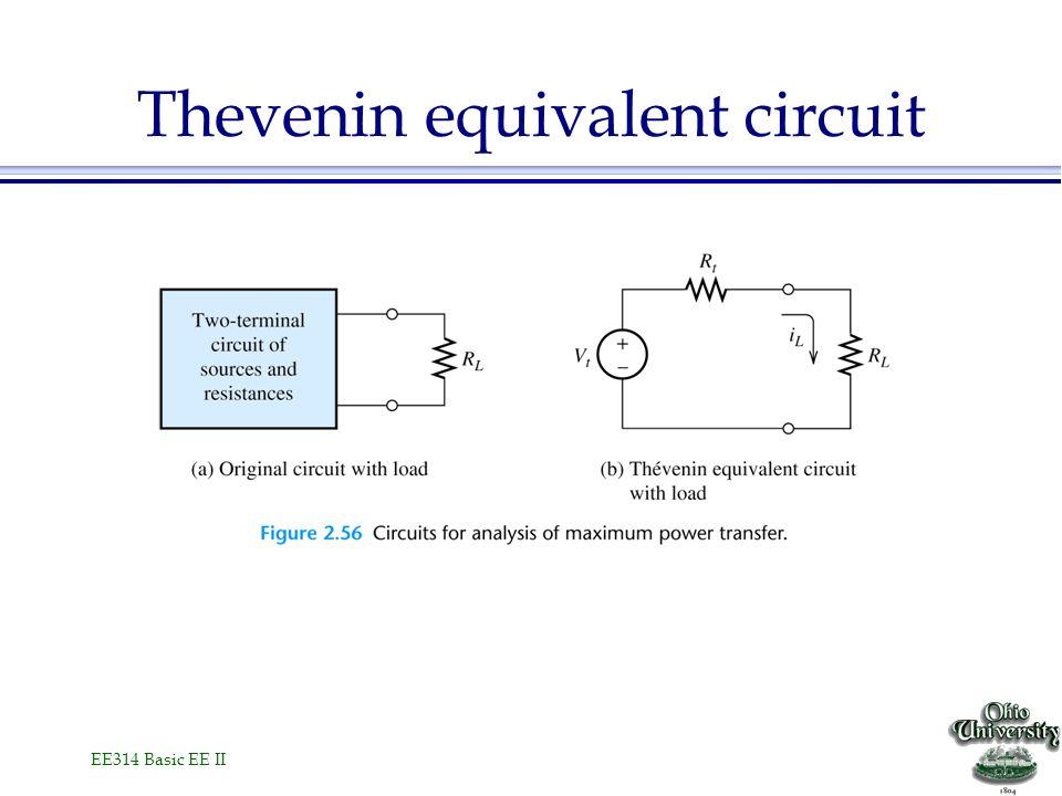 EE314 Basic EE II Thevenin equivalent circuit