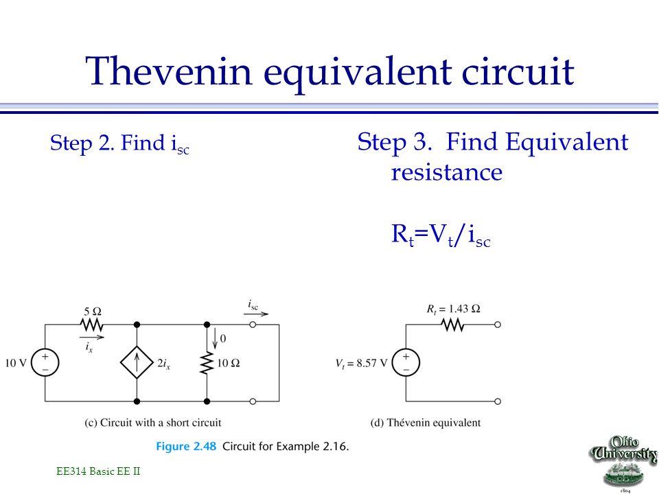 EE314 Basic EE II Thevenin equivalent circuit Step 2.