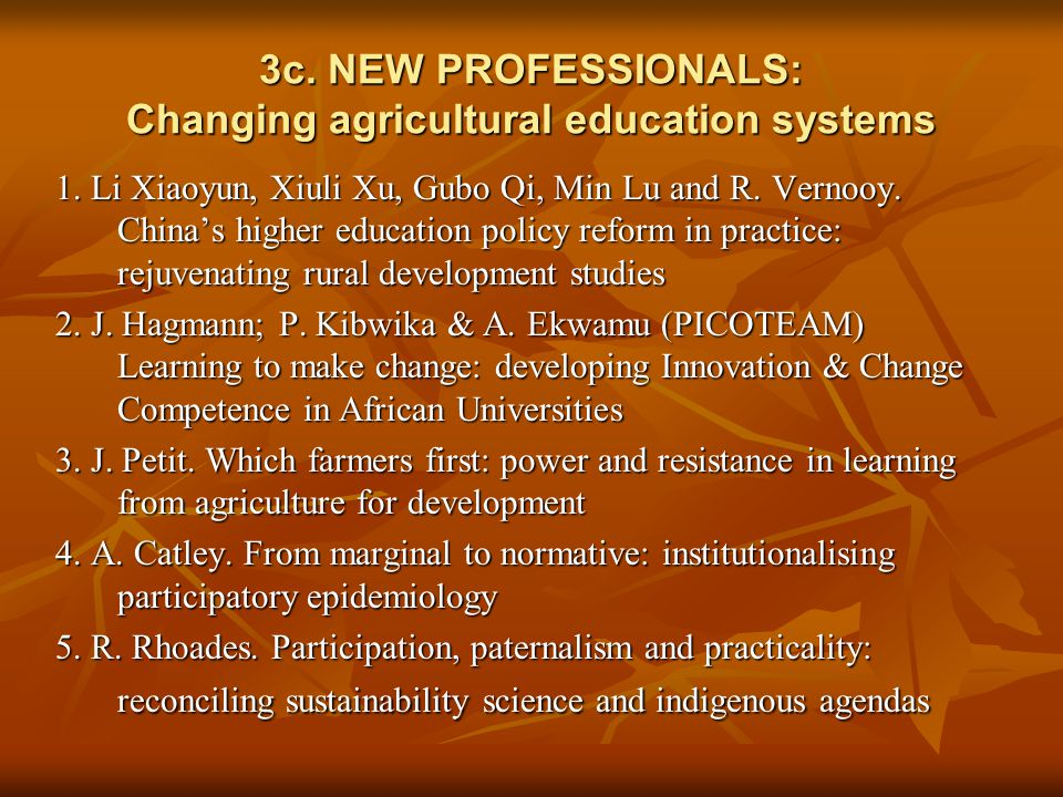 3c. NEW PROFESSIONALS: Changing agricultural education systems 1.