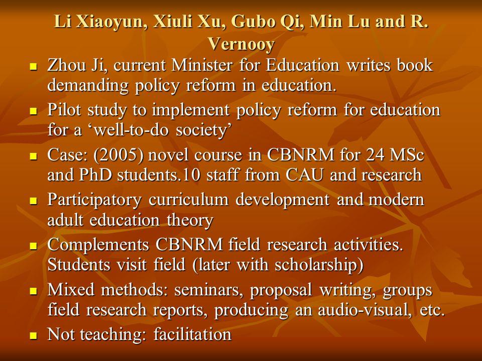 Li Xiaoyun, Xiuli Xu, Gubo Qi, Min Lu and R. Vernooy Zhou Ji, current Minister for Education writes book demanding policy reform in education. Zhou Ji